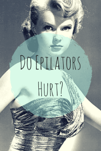do epilators hurt